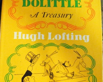 First Edition 1967 Doctor DoLittle A Treasury Written and Illustrated By Hugh Lofting Hardcover Book With Dustjacket