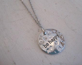 """Silver """"Be Happy."""" Necklace - Circular Shaped Silver """"Be Happy."""" Necklace - Medallion Necklace - Happy Jewelry  - Sentiment Jewelry"""