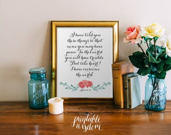 Bible Verse wall art print, Printable scripture, Christian decor poster inspirational quote, digital typography - John 16:33 floral