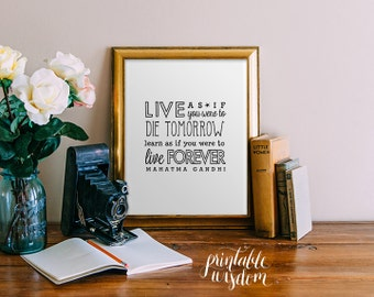 Inspirational Quote Print, printable wall art decor, Gandhi quote, life learn - digital typography JPEG PDF Printable Wisdom