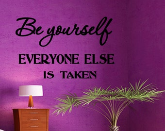 Be Yourself Wall Sticker Motivational Decal Inspirational Quote Wall Art Wall Decal Wall Quote (X89)
