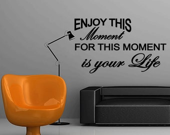 Wall Quotes Enjoy This Moment for this Moment is Your Life Vinyl Wall Decal Quote Removable Love Wall Sticker Home Decor (X48)