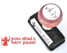 You Shall Not Pass Self-Inking Rubber Stamp