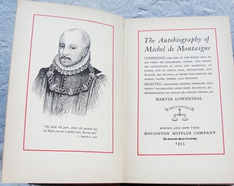 The Autobiography of Michel de Montaigne 1935 Signed Marvin Marx Lowenthal Nice Find!