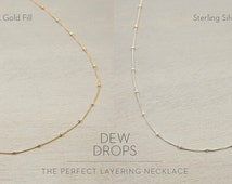 Dew Drops Necklace, 14k Gold Fill, Sterling Silver, Rose Gold / Layering, Dainty Beaded Satellite Chain / DEW DROP Layered and Long LN801
