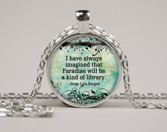 Paradise Library Quote Necklace or Keyring Glass Art Print Jewelry Charm Gifts for Her or Him Book Lover Teacher Librarian