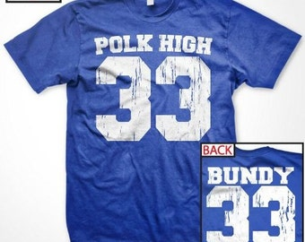 Polk High Football TShirt (FRONT and BACK print) - Awesome 90's retro TShirt - 90's sitcom - Bundy_tee