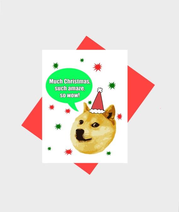 Funny Holiday Card - Funny Christmas Card - Doge Xmas Card - Funny Doge Card  - Meme Greeting Card - Internet Meme Card - Shiba Inu Card