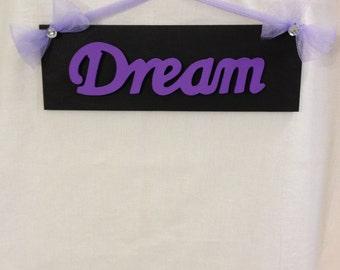 Girls Dream Sign Bedroom Wall Decor Purple Dream Room Decor Girls Wall Sign