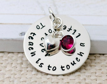 Teacher's Appreciation Necklace, To Teach Is to Touch a Life Forever, Gift for a Teacher, Teacher's Necklace