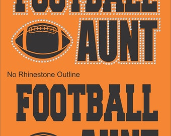 Football Aunt Shirt/ Football Shirts/ Vinyl Rhinestone Football Aunt T Shirt/ Football Gifts