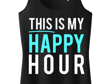 This Is My Happy Hour Workout Tank Top, Workout Clothing, Workout Tanks, Gym Tank, workout tank, workout, Workout Shirt, Fitness