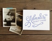 Adventure is Out There - Letterpress Card