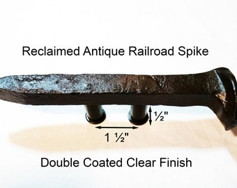 "1 1/2"" Right Sealed Railroad Spike Cupboard Handle Dresser Drawer Pull Cabinet Knob Antique Vintage Old Rustic Re-purposed House Restoration"