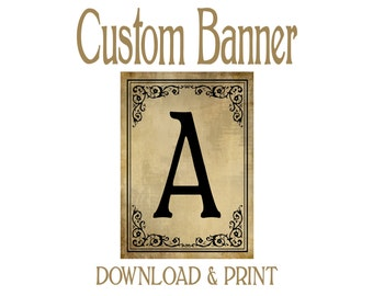 DIY Printable Black Tie Victorian Vintage Style CUSTOM Wedding banner -  your choice of letters