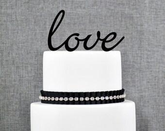 Love Wedding Cake Topper, Script Love Cake Topper, Romantic Wedding Cake Decoration, Modern and Elegant Wedding Toppers- (T077)