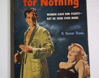 Something For Nothing by H. Vernor Dixon Bantam #875 1951 Vintage Paperback Book