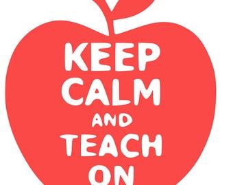Keep Calm and Teach On Apple Vinyl Decal Sticker