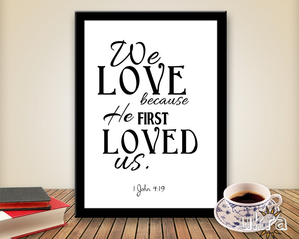 Bible verse wall artwe love because he first loved zoom amipublicfo Image collections