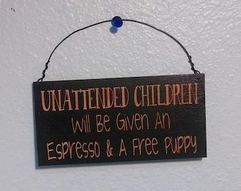 Sign, Unattended Children Sign