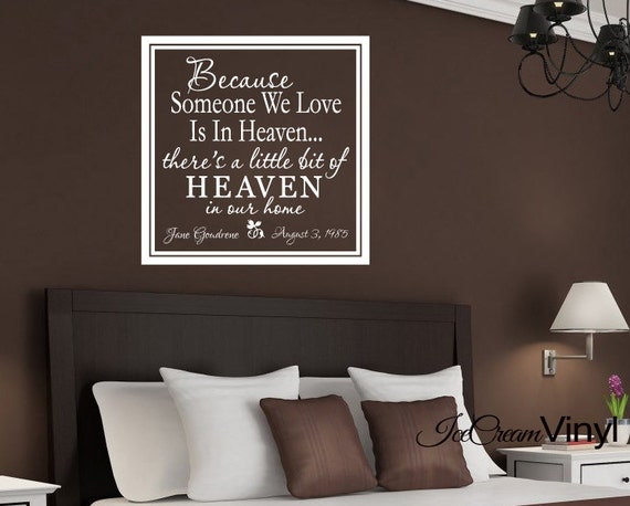 PERSONALIZED Loving Memory Wall Decal Home Decor -Because Someone We Love Is In Heaven- Wall Art