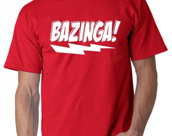Bazinga! T-Shirt From the Most Popular TV Show Big Bang Theory