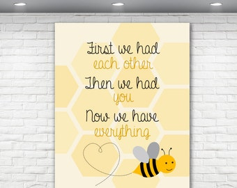 First We Had You Bumble Bee Nursery Print, 8x10 Baby Art, Baby Nursery Art, Baby Gift, Now we have everything,  Newborn Gift, Baby Quote