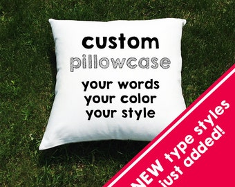 Custom Throw Pillow Cover or Bed Pillowcase - Funny Sayings, Inspirational Quotes - Design Your Own - Personalized Pillow