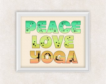 Yoga Art - Peace Love Yoga in Green, Yellow, & Orange - 8x10 Print - Yoga Studio - Item #507-C
