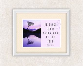 Mark Twain Quote Print - Distance Lends Enchantment To The View - 8x10 Art Print - Purple - Wall Art - Home Decor - Office Art - Item #538
