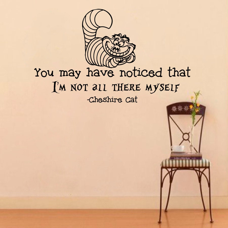 Wall decals alice in wonderland cheshire cat quote decal you zoom amipublicfo Gallery