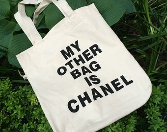 """We're back! Statement bag / canvas bag modern and ecological """"my other bag is Chanel"""""""