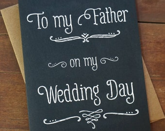 Father of the Bride Gift To My Father On My Wedding Day Wedding Day Card for Dad First Man I Ever Loved Thank You- Mother, Groom also availa