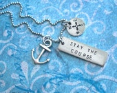 Stay The Course . GPS Latitude Longitude Necklace . Hand Stamped Charm with Anchor . Customize Nautical Coordinates . Copper, Silver, Gold