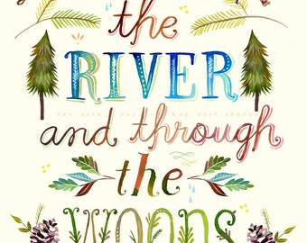 Over The River and Through The Woods paper print | Woodsy Wall Art | Rustic Art | Hand Lettering | Katie Daisy