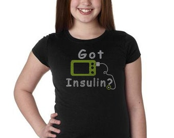 CHILD or ADULT SIZE  Got Insulin  Bling Crystal Rhinestone Shirt
