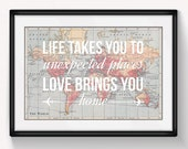 World Map Poster, World Map Print, Love Quote, Map of the World, Wedding Gift, Travel, Valentines, Leaving Gift, Wanderlust, Home Quote, Map