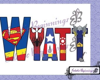 Personalized and Custom Superhero Letters Name Digital File, DIY Print or Iron On-Superman Batman Iron Man Thor Spiderman Captain America