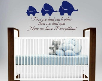 Nursery wall decals - First we had each other Children wall art - Elephant wall vinyl - Playroom Wall decor