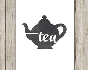 8x10 Tea Art Printable, Typography Printable Art, Chalkboard Wall Art, Home Decor, Tea Poster, Kitchen Wall Art, Instant Digital Download