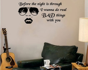 "I Wanna Do Bad Things With You(True Blood) vampire- wall decal- 25"" x 15"""