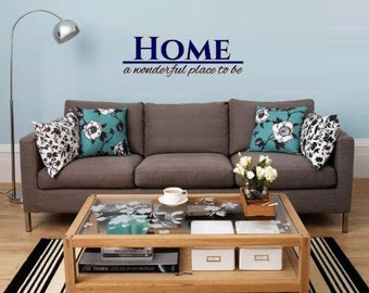 Home A Wonderful Place to Be-Family Room wall decal - Family Room Decor - Family Room Decorations - Home Family Room Decal - Home Wall Art