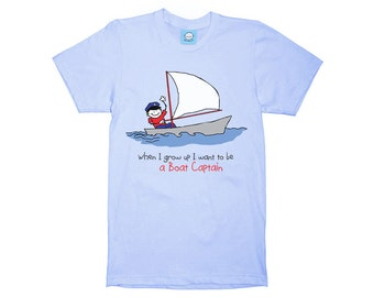 When I grow up I want to be a Boat Captain T-Shirt