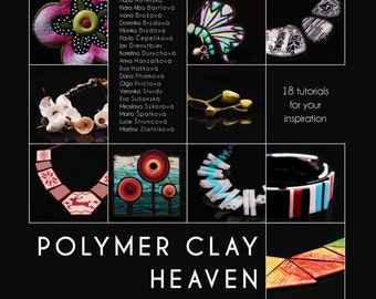 Polymer Clay Heaven eBook in ENGLISH contains 18 original tutorials and 358 step by step pictures how to work with polymer clay.