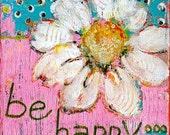 Inspirational Print Art Wall Decor, Daisy Flower, Signed 8X8 Uplifting Text, Garden Floral