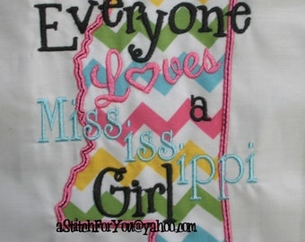MISSISSIPPI State Applique, Everyone loves a Mississippi Girl ~ Downloadable DiGiTaL Machine Embroidery Design by Carrie