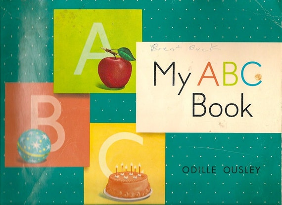 My ABC Book - Odille Ousley - Michael Barker - 1962 - Vintage Kids Book