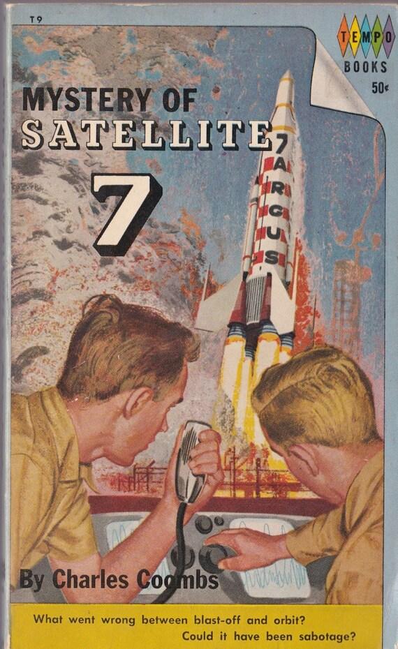 Mystery of Satellite 7 - Charles Coombs - 1963 - Vintage Kids Book