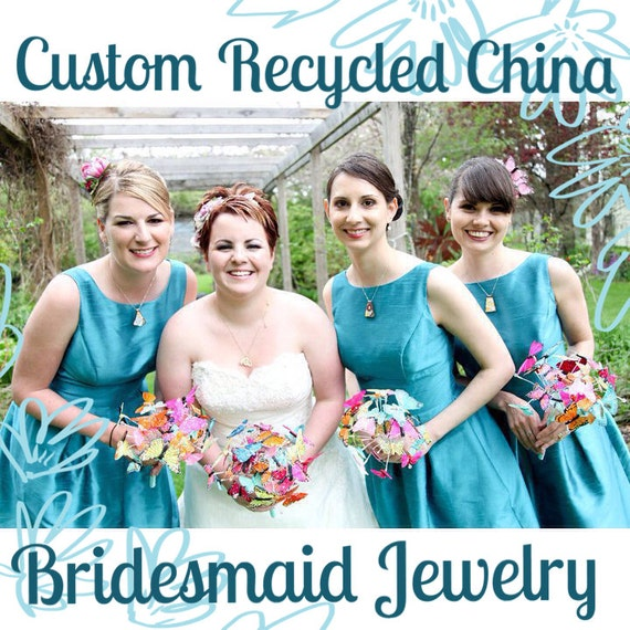 Custom Bridesmaid Jewelry - 3QTY Matching Recycled China Pendants