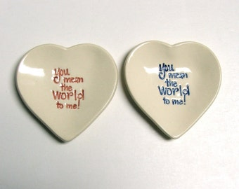 "Valentine, Set of Two, Pretty Little Heart Plate, ""You Mean the World to Me"""